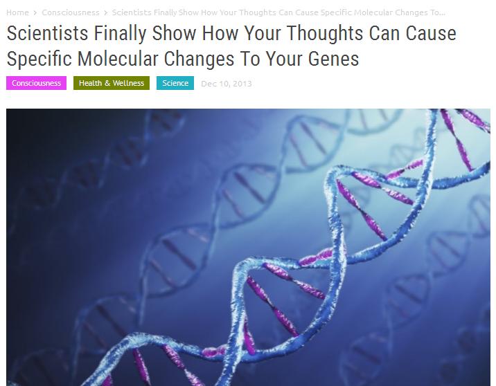 מדענים סוף סוף מראים כיצד המחשבות שלך יכולות לגרום לשינויים מולקולריים ספציפיים לגנים שלך