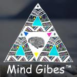 Mind Gibes™
